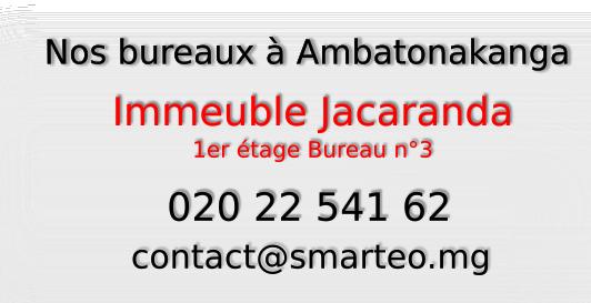 Smarteo Madagascar , immeuble Jacaranda 1er étage Ambatonakanga
